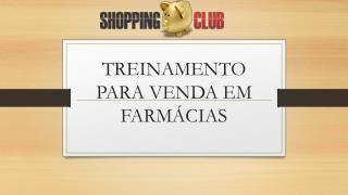TREINAMENTO PARA VENDA EM FARMÁCIAS