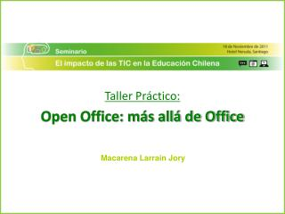 Taller Práctico: Open Office: más allá de Office