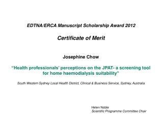EDTNA/ERCA Manuscript Scholarship Award 20 12 Certificate of  Merit Josephine Chow