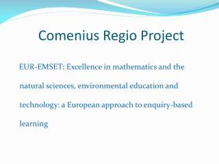Comenius Regio Project