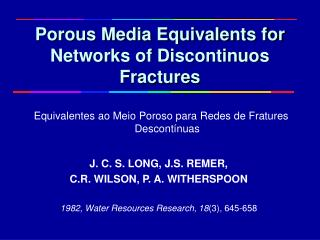Porous Media Equivalents for Networks of Discontinuos Fractures