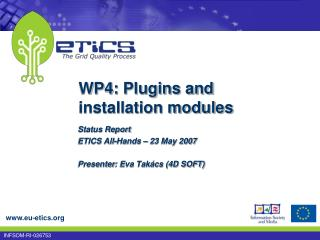 WP 4 :  Plugins and installation modules