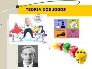 TEORIA DOS JOGOS