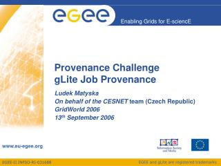 Provenance Challenge gLite Job Provenance