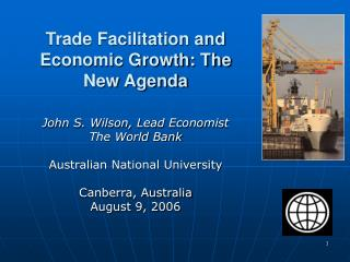 Trade Facilitation and Economic Growth: The New Agenda