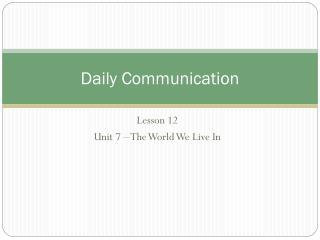 Daily Communication