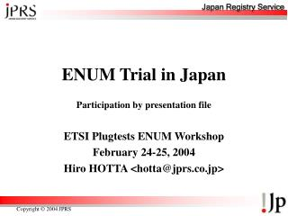 ENUM Trial in Japan