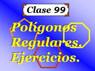 Clase  99