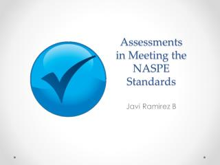 Assessments in Meeting the NASPE Standards