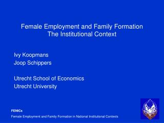 Female Employment and Family Formation The Institutional Context