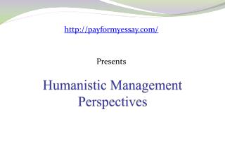 Humanistic Management Perspectives