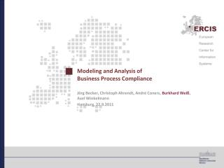 Modeling and Analysis of  Business Process Compliance