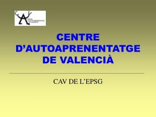 CENTRE D'AUTOAPRENENTATGE DE VALENCI À