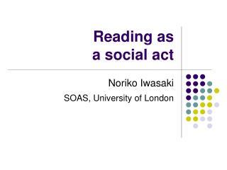 Reading as  a social act