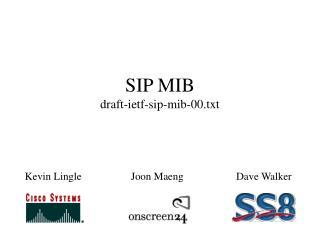 SIP MIB draft-ietf-sip-mib-00.txt