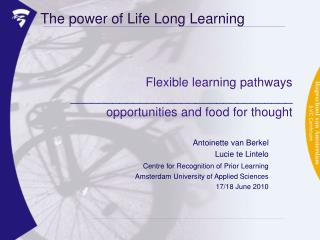 The power of Life Long Learning