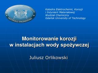 Monitorowanie korozji  w instalacjach wody spożywczej