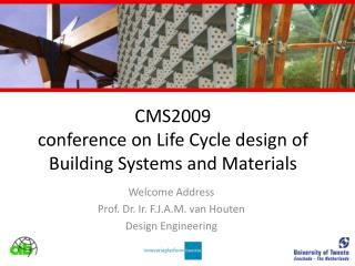 CMS2009 conference on Life Cycle design of Building Systems and Materials