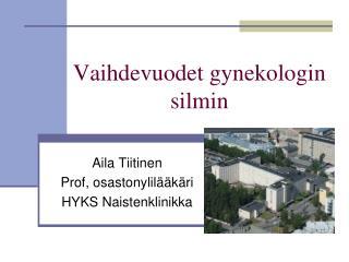 Vaihdevuodet gynekologin silmin
