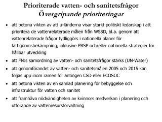 Prioriterade vatten- och sanitetsfrågor Ö vergripande prioriteringar