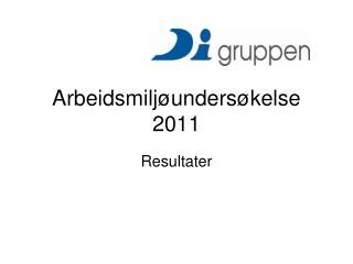 Arbeidsmilj�unders�kelse 2011