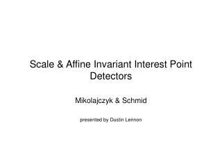 Scale  Affine Invariant Interest Point Detectors