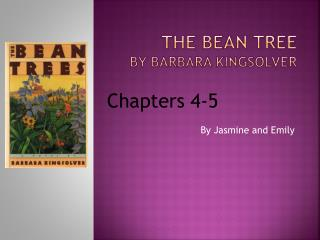 The Bean Tree  By Barbara Kingsolver
