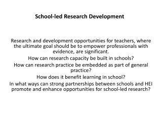 School-led Research Development