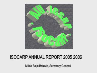 ISOCARP ANNUAL REPORT 2005 2006