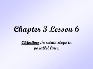 Chapter 3 Lesson 6