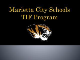 Marietta City Schools  TIF Program
