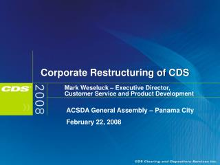 Corporate Restructuring of CDS