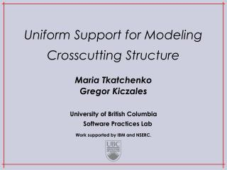 Uniform Support for Modeling Crosscutting Structure