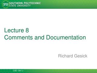 Lecture 8 Comments and Documentation