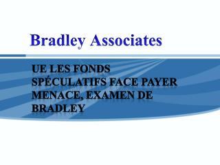 UE les fonds spéculatifs face payer menace, examen de Bradle