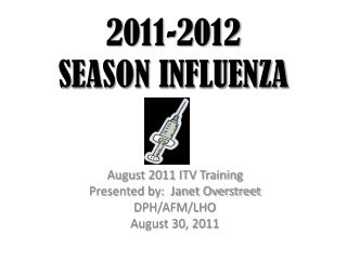 2011-2012 SEASON INFLUENZA