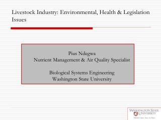 Livestock Industry: Environmental, Health & Legislation Issues