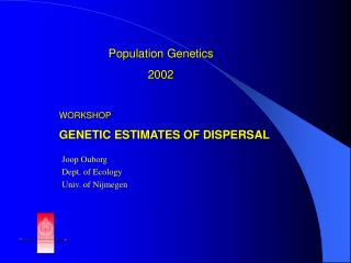 Population Genetics 2002