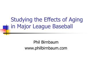 Studying the Effects of Aging in Major League Baseball