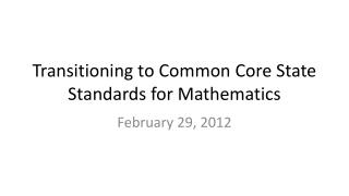Transitioning to Common Core State Standards for Mathematics