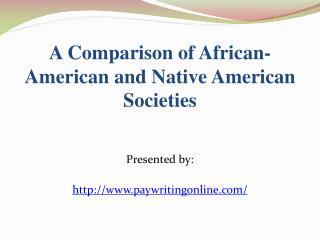Comparison between African-Americans and the Native American