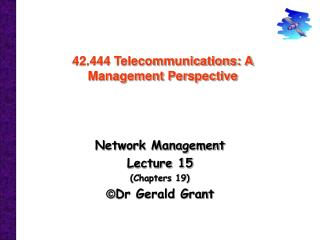 42.444 Telecommunications: A Management Perspective