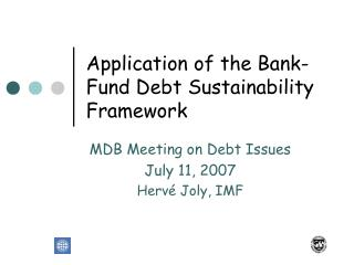 Application of the Bank-Fund Debt Sustainability Framework