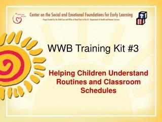 WWB Training Kit 3