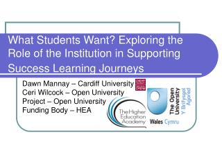 What Students Want? Exploring the Role of the Institution in Supporting Success Learning Journeys