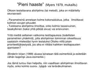 """Pieni haaste"" (Myers 1979, mukailtu)"