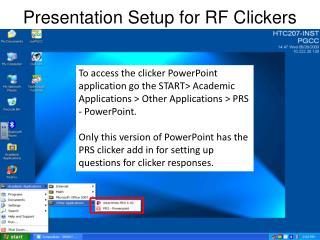 Presentation Setup for RF Clickers