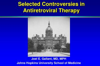 Selected Controversies in             Antiretroviral Therapy