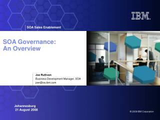 SOA Governance:  An Overview