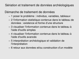 Sériation et traitement de données archéologiques